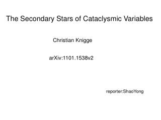 The Secondary Stars of Cataclysmic Variables