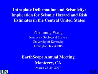 Zhenming Wang Kentucky Geological Survey University of Kentucky Lexington, KY 40506