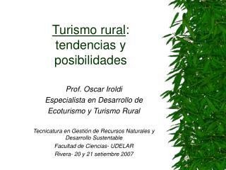 Turismo rural : tendencias y posibilidades