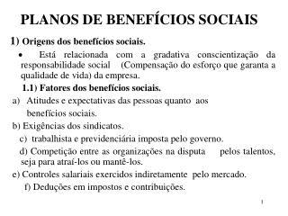 PLANOS DE BENEF�CIOS SOCIAIS