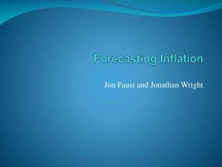 Forecasting Inflation