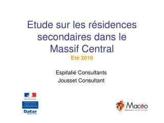 Etude sur les résidences secondaires dans le Massif Central Eté 2010