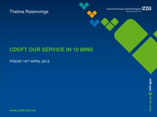 CDDFT OUR SERVICE IN 10 MINS