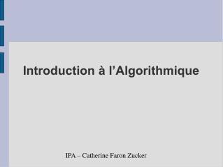 Introduction � l�Algorithmique