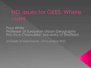 NSS  issues for GEES: Where next?