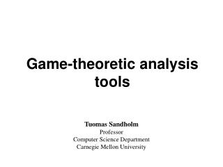 Game-theoretic analysis tools