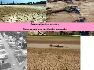 Eventos climáticos extremos ----------------------------------------------------
