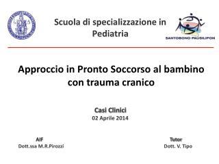 Casi Clinici 02 Aprile 2014