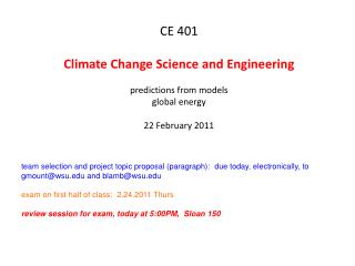 CE 401 Climate Change Science and Engineering predictions from models global energy