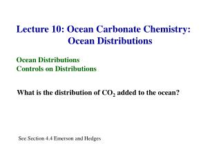 Lecture 10: Ocean Carbonate Chemistry:                      Ocean Distributions