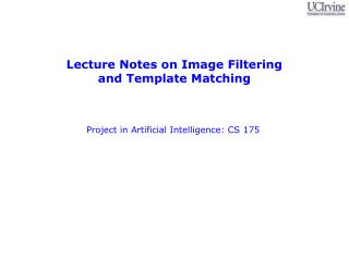 Lecture Notes on Image Filtering  and Template Matching
