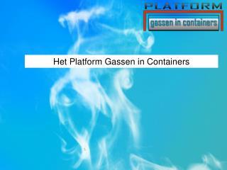 Het Platform Gassen in Containers