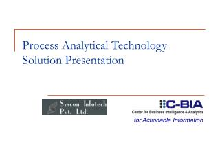Process Analytical Technology Solution Presentation