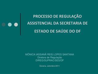 PROCESSO DE REGULAÇÃO ASSISTENCIAL DA SECRETARIA DE ESTADO DE SAÚDE DO DF