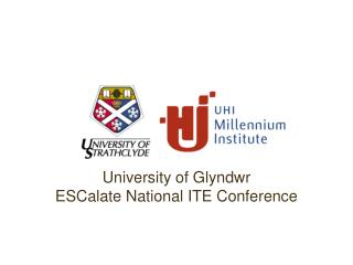 University of Glyndwr ESCalate National ITE Conference
