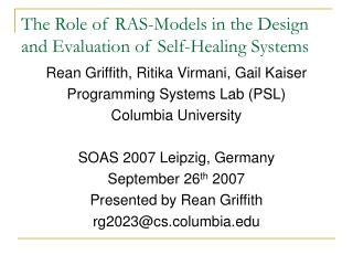 The Role of RAS-Models in the Design and Evaluation of Self-Healing Systems