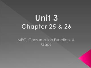 MPC, Consumption Function, & Gaps