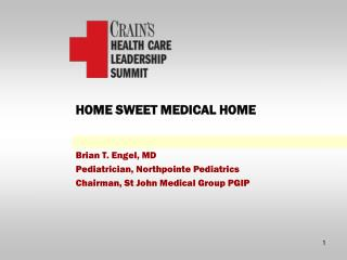 HOME SWEET MEDICAL HOME
