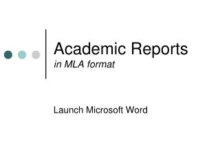 Academic Reports in MLA format