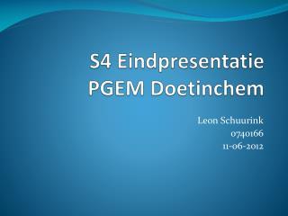S4 Eindpresentatie PGEM Doetinchem
