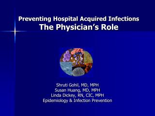 Preventing Hospital Acquired Infections The Physician's Role