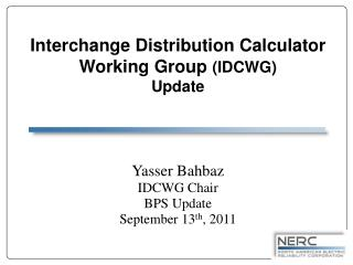 Interchange Distribution Calculator Working Group (IDCWG) Update