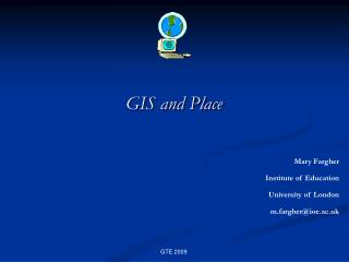 GIS and Place