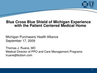 Blue Cross Blue Shield of Michigan Experience with the Patient Centered Medical Home