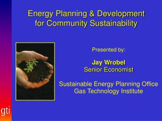 Energy Planning & Development  for Community Sustainability