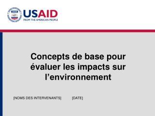 Concepts de base pour évaluer les impacts sur l'environnement