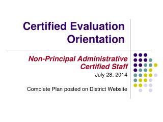 Certified Evaluation Orientation