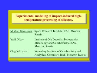 Experimental modeling of impact-induced high-temperature processing of silicates .