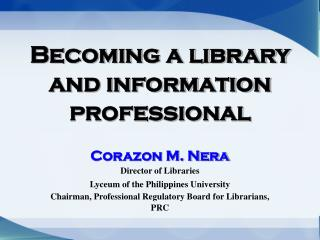 Becoming a library and information professional