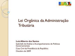 Lei Orgânica da Administração Tributária