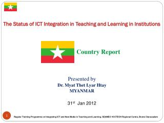 The Status of ICT Integration in Teaching and Learning in Institutions