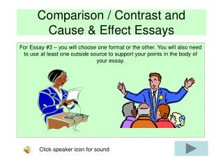 Comparison / Contrast and Cause & Effect Essays
