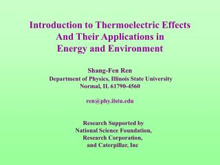 Introduction to Thermoelectric Effects  And Their Applications in  Energy and Environment