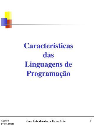 Características das Linguagens de Programação
