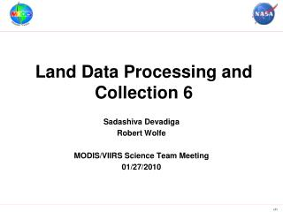 Land Data Processing and Collection 6