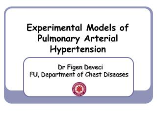 Experimental Models of  Pulmonary Arterial Hypertension