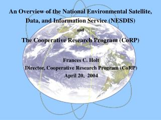 An Overview of the National Environmental Satellite, Data, and Information Service (NESDIS) and