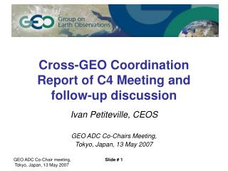 Cross-GEO Coordination Report of C4 Meeting and follow-up discussion