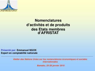 Nomenclatures  d activit s et de produits  des Etats membres d AFRISTAT