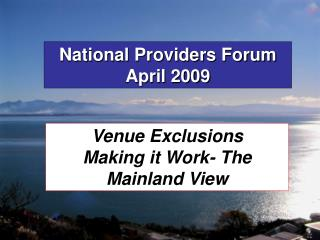 National Providers Forum  April 2009