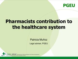 Pharmacists contribution to the healthcare system