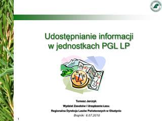 Udostępnianie informacji  w jednostkach PGL LP