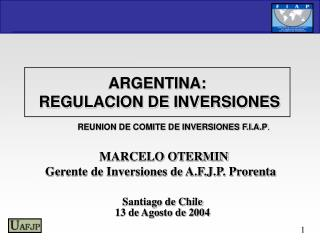 ARGENTINA:  REGULACION DE INVERSIONES