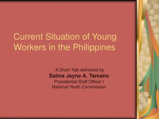 Current Situation of Young Workers in the Philippines