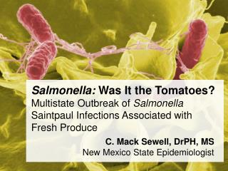 C. Mack Sewell, DrPH, MS New Mexico State Epidemiologist
