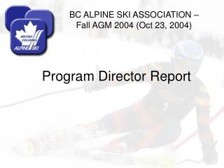 Program Director Report